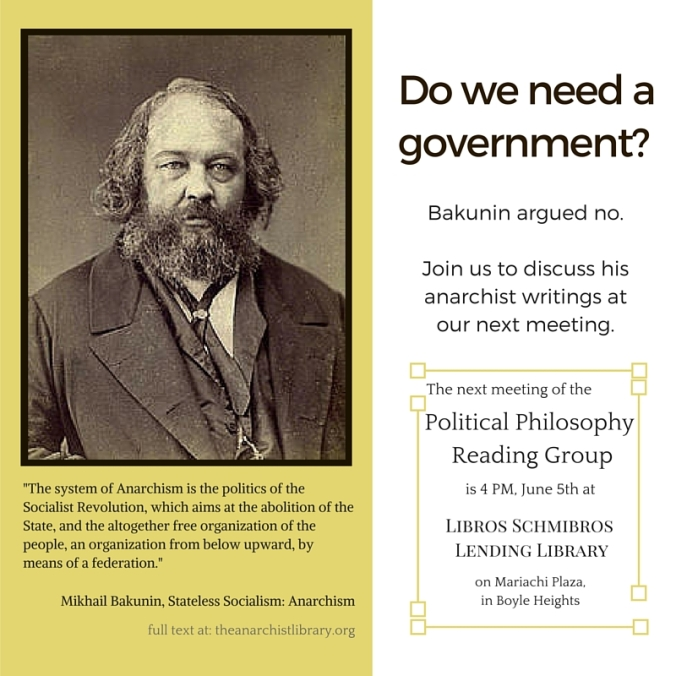Mikhail Bakunin - Political Philosophy Reading Group - June 2016