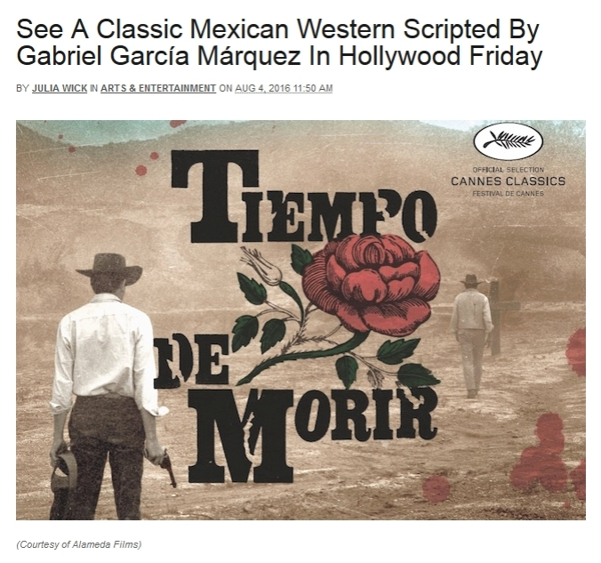 See A Classic Mexican Western Scripted By Gabriel García Márquez In Hollywood Friday by Julia Wick in Arts & Entertainmenton Aug 4, 2016